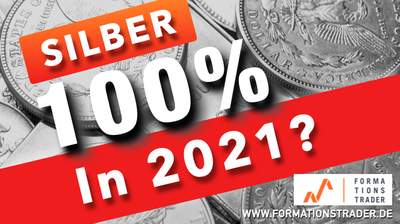 Silber: 100% in 2021?